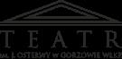 Teatr im. Juliusza Osterwy w Gorzowie